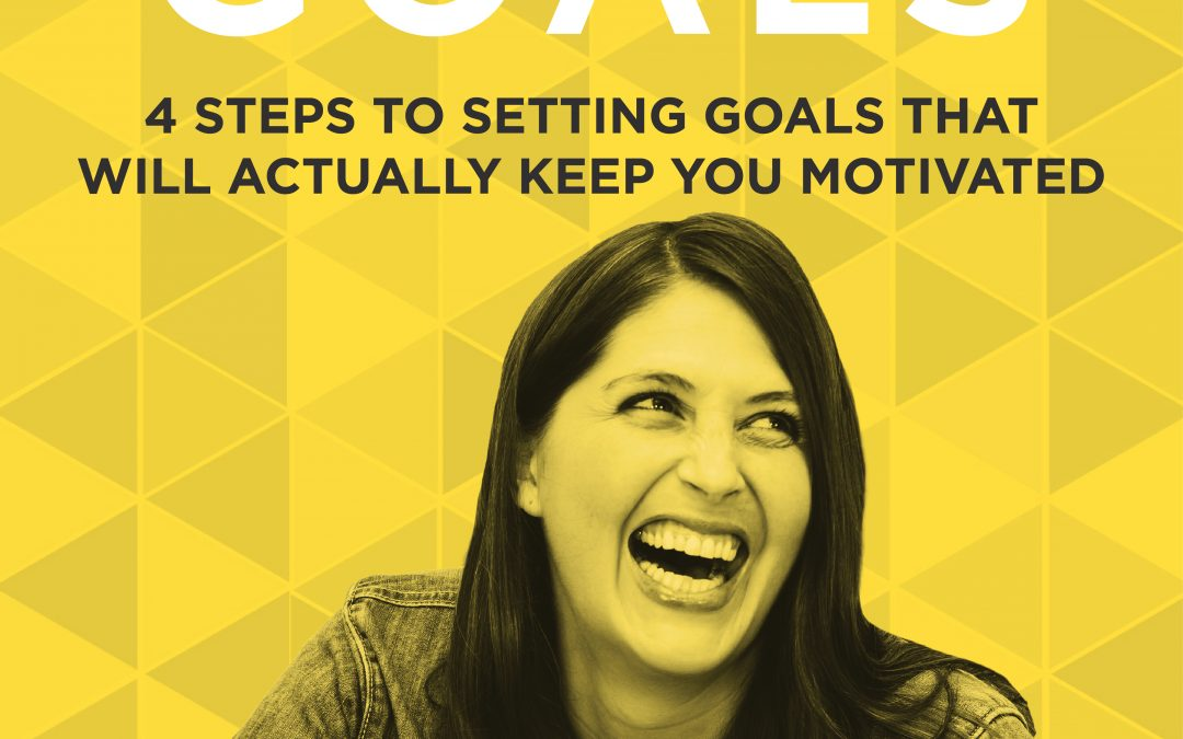 EP 1: Why Stretch Goals are the Secret to Creating a Life You LOVE