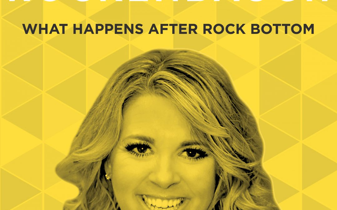 EP 8: What Happens after Rock Bottom with Abby Rike Rockenbaugh