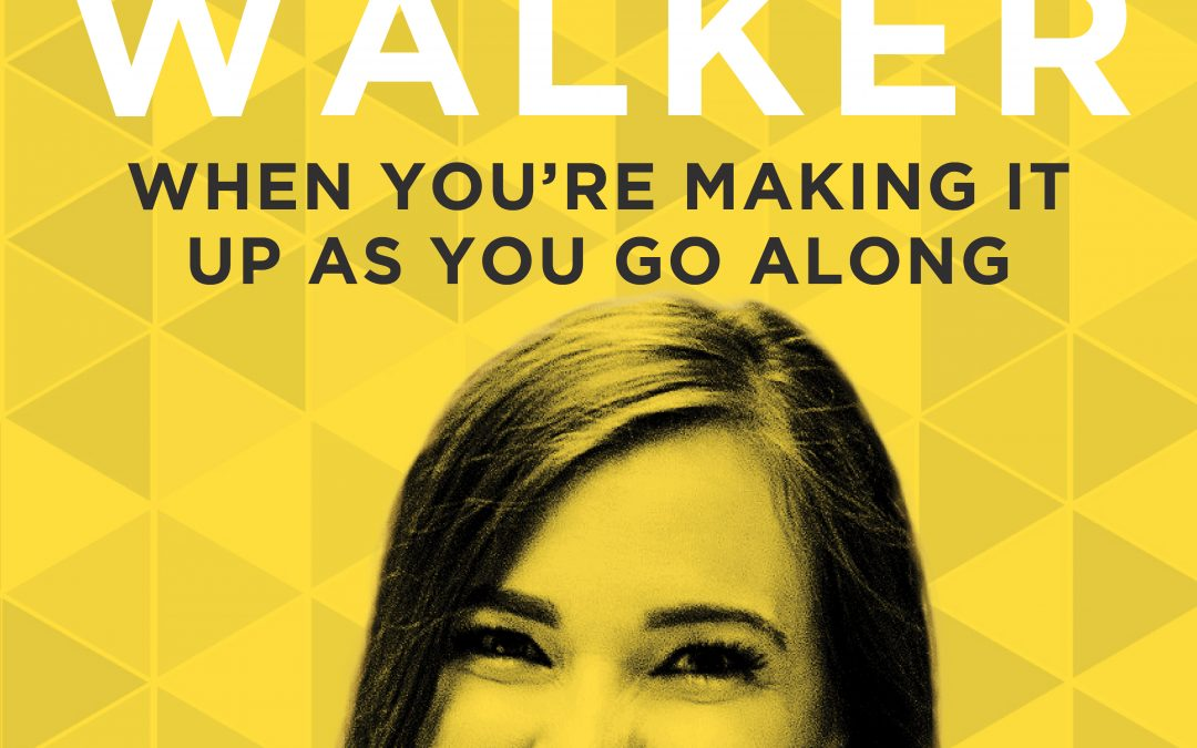 EP 12: When You're Making it Up as You Go Along with Abby Walker