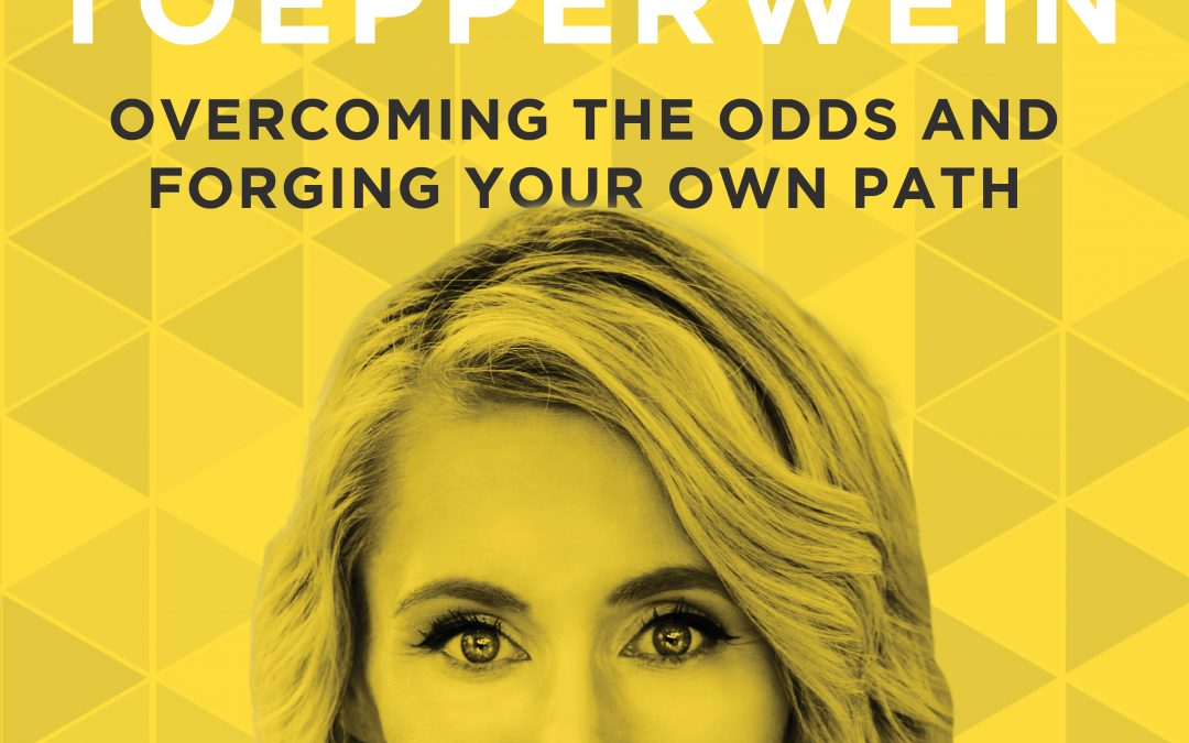 EP 18: Overcoming the Odds and Forging Your Own Path with Allison Toepperwein