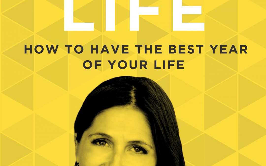 EP 29: How to Have The Best Year of Your Life