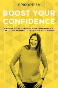 """How would it feel to have the confidence to pursue your biggest goals and dreams without ever questioning whether you """"should"""" or whether you would fail? Building your confidence is the surest way to conquer your fears, do it scared, and create a life you absolutely love! Don't miss these five concrete steps you can take to start improving your confidence, TODAY!"""