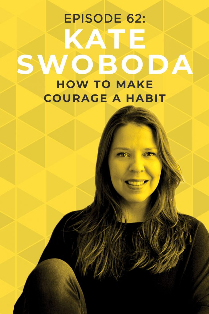 Fear is a natural part of being human, but it's how we deal with it that actually matters most. Kate Swoboda, author of The Courage Habit, talks with Ruth Soukup on the Do It Scared Podcast about how to get things done even when fear is present. #motivationalpodcast #courage #inspiration