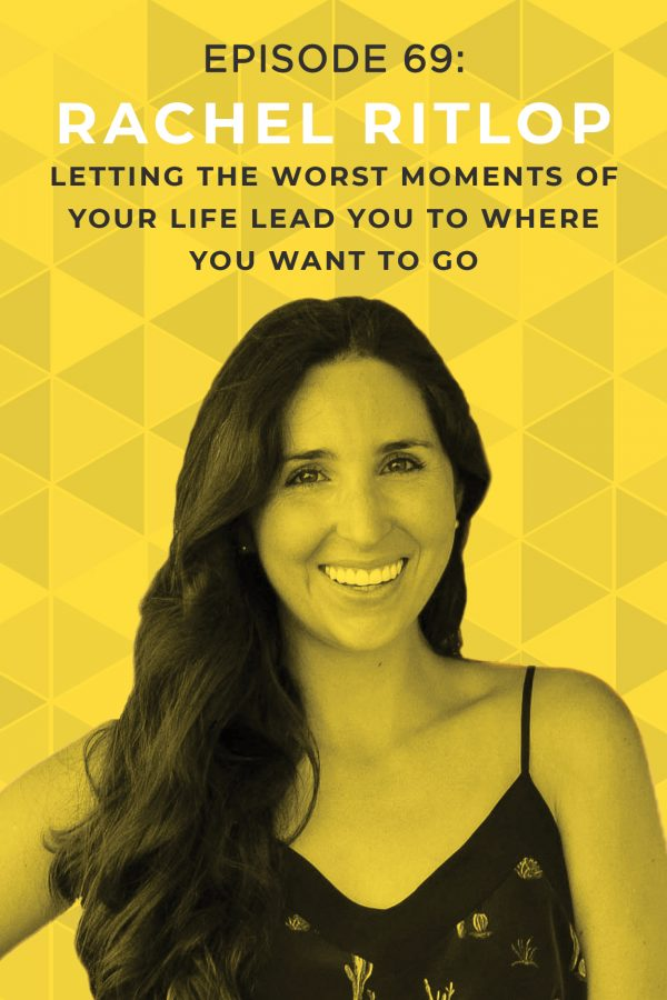 Rachel Ritlop, host of The Confused Millennial podcast, shares how letting the worst setbacks of your life lead you to where you want to go on this episode of the Do It Scared Podcast.