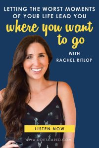 Rachel Ritlop, host of The Confused Millennial podcast, shares how letting the worst setbacks of your life lead you to where you want to go on this episode of the Do It Scared Podcast. #podcasts #bestpodcasts #toppodcast #millennial #inspiration