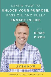The most-important resource that you have for succeeding in business and in life is the people around you. Author Brian Dixon talks about the importance of maximizing relationships for success in business and life on this episode of the Do It Scared Podcast! #business #success #businesspodcasts #inspirationalpodcasts