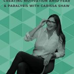 Has a big step that was supposed to be empowering ever left you feeling stuck and overwhelmed instead? Join Carissa Shaw of Mom Needs Chocolate as she gets Ruthed and learns powerful techniques for creating motivation when feeling fear! #faceyourfears #overcomefear #motivation #inspiration #motivationalpodcasts #inspirationalpodcasts #doitscared