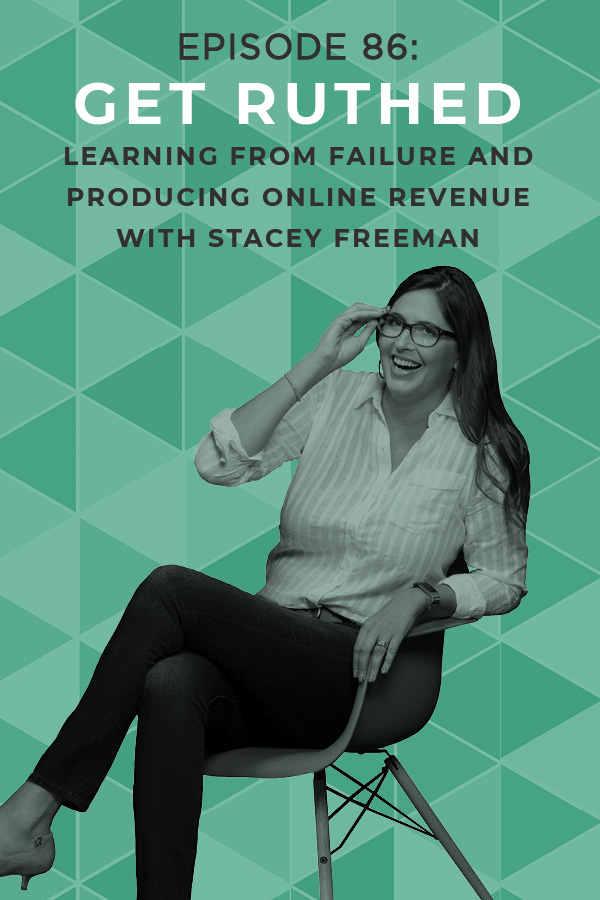 Failure is a necessary part of being an entrepreneur, but that doesn't make it sting less. Stacey Freeman is sad-mad after only two people from her list of 2,500 bought her product, and needs to Get Ruthed to learn how to move forward and create success! #business #businesshelp #mompreneur #entrepreneur #podcasts #businesspodcasts #blogginghelp #blogging #onlinebusiness