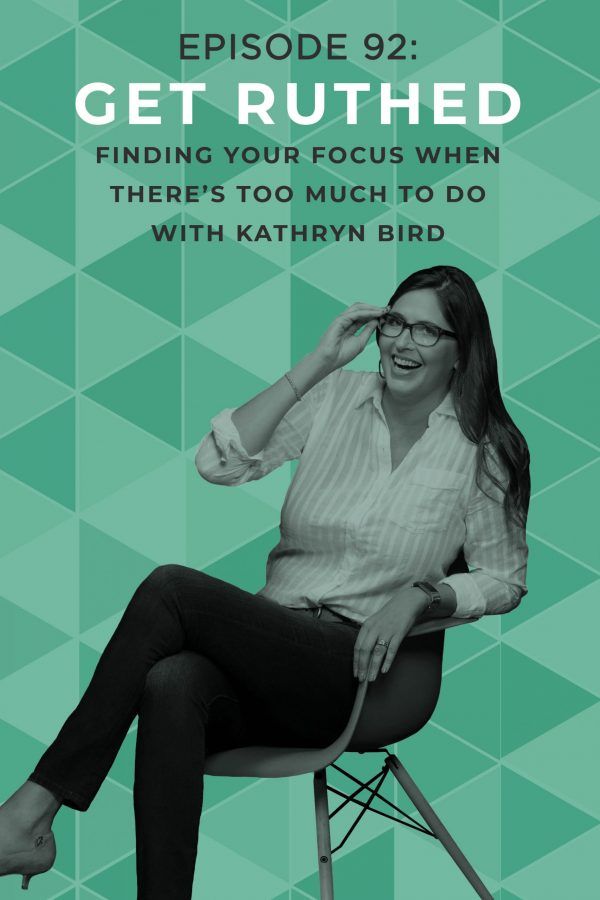 Running an online business is hard! It feels like there's so much to do you can barely keep up, never mind get ahead. Kat Bird of Wandering Bird has been stuck in the cycle of chasing pageviews, but she gets Ruthed and learns how to find her focus! #doitscared #coaching #focus