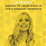 As a mom, not much could be worse than having your kids ripped away from you. Ashley LeMieux, founder of The Shine Project, had to endure exactly that, and still finds a way to let her light shine and do good in the world. #theshineproject #doitscared #fear